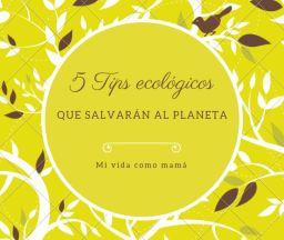 5 Tips ecológicos que salvarán al planeta